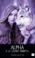 Alpha tome 2 le chant mortel 1100170 121 198