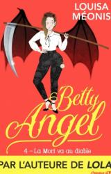 Betty angel tome 4 la mort va au diable 1184569 264 432