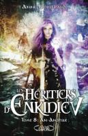 Les heritiers d enkidiev tome 8 an anshar 509291 250 400