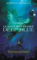 Waterfire saga tome 1 deep blue 488821 250 400